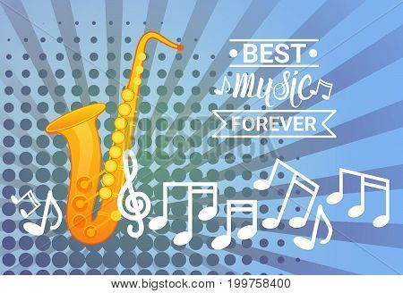 Saxophone With Notes Pop Art Banner Best Music Instrument Concept Flat Vector Illustration