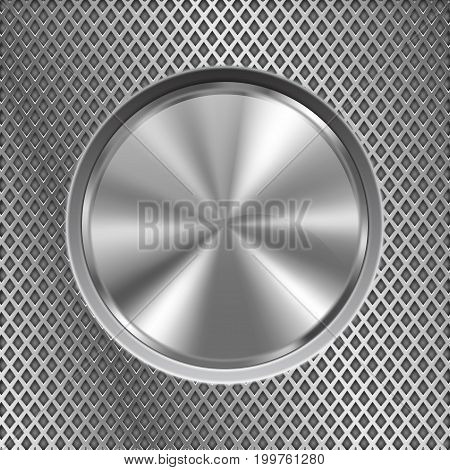 Metal round button on stainless steel perforated background. Vector 3d illustration