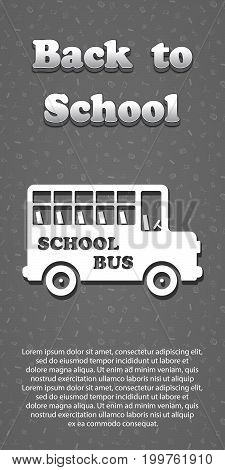 Vector design template for Back to school. Seamless pattern background with school supplies drawing icons. 3d text Back to school. Bus symbol.