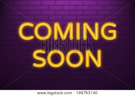 Coming soon neon light sign. luminous letters on brick wall background. Event poster. Vector eps 10.