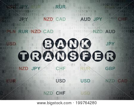 Banking concept: Painted black text Bank Transfer on Digital Data Paper background with Currency