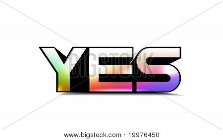 3d colorful yes text isolated on white background. poster