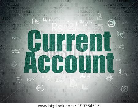 Money concept: Painted green text Current Account on Digital Data Paper background with  Hand Drawn Finance Icons