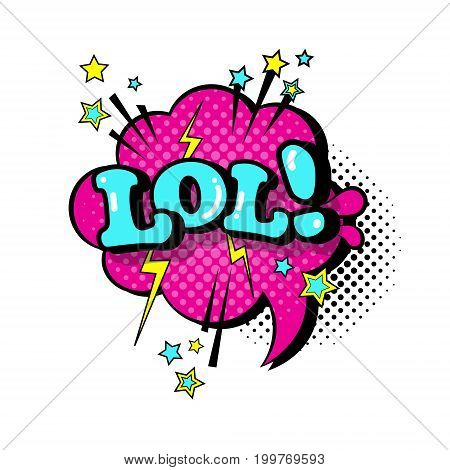 Comic Speech Chat Bubble Pop Art Style Lol Expression Text Icon Vector Illustration