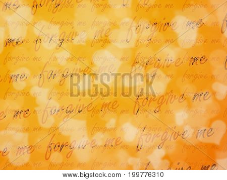 Bokeh background with white hearts shape and word forgive me for Valentine's Day.