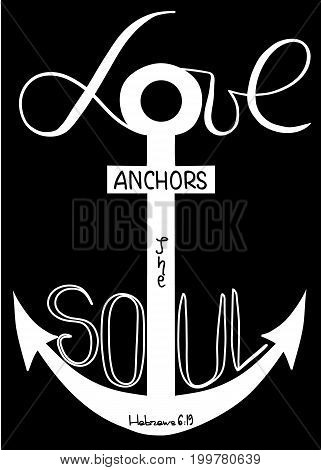 Love anchors soul . The word of the son of God.. Anchor cross in the Christian religion. Cross and crescent symbols of the birth of Jesus Christ from the body of Mary. Vector design.