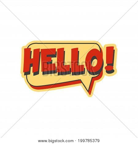 Hello short phrase, speech bubble in retro style vector Illustration isolated on a white background
