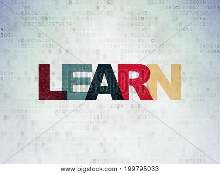 Education concept: Painted multicolor text Learn on Digital Data Paper background
