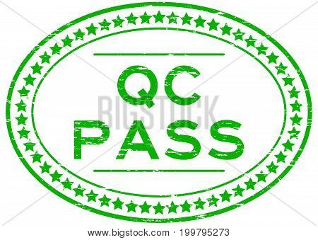 Grunge green QC pass oval rubber seal stamp on white background poster
