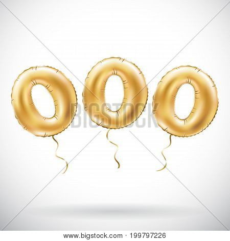 Vector Golden Number 000 Three Zeros Metallic Balloon. Party Decoration Golden Balloons. Anniversary