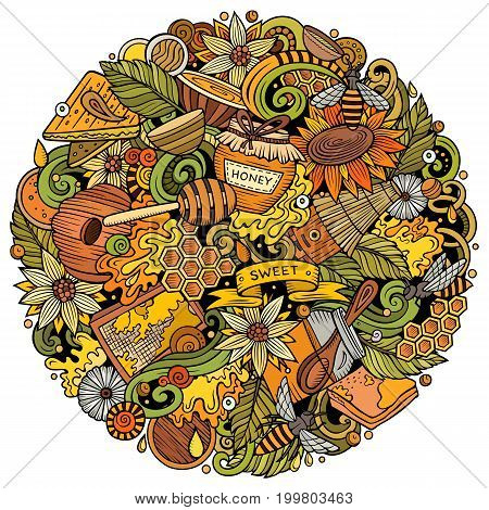 Cartoon vector doodles Honey illustration. Colorful, detailed, with lots of objects background. All objects separate. Bright colors sweet funny round picture