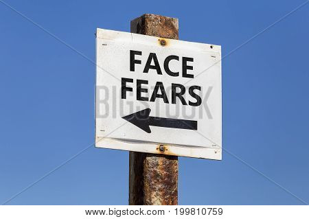 Face Fears, Word And Arrow Signpost