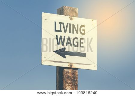 Living Wage Word And Arrow Signpost 3