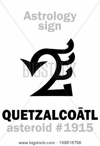 Astrology Alphabet: QUETZALCOATL (Feathered Serpent), asteroid #1915. Hieroglyphics character sign (single symbol).