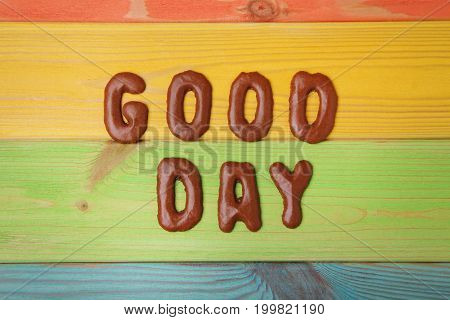 Good Day Written By Chocolate Cookies Alphabet