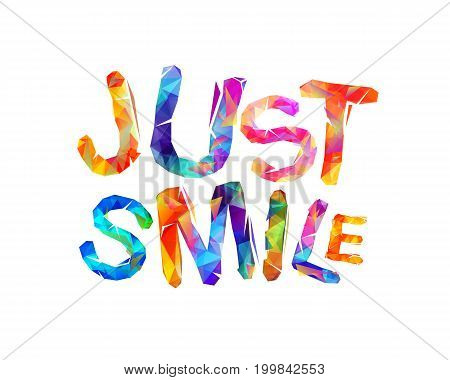 Just Smile.  Motivational Vector Inscription