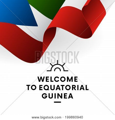 Welcome to Equatorial Guinea. Equatorial Guinea flag. Patriotic design. Vector illustration.