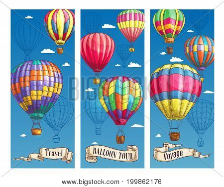 Hot air balloon and air travel sketch banner set. Air balloon floating in blue sky with clouds poster, decorated by vintage scroll and ribbon with text Travel, Balloon Tour, Voyage for tourism design