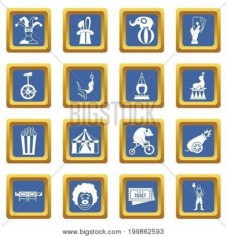 Circus entertainment icons set in blue color isolated vector illustration for web and any design