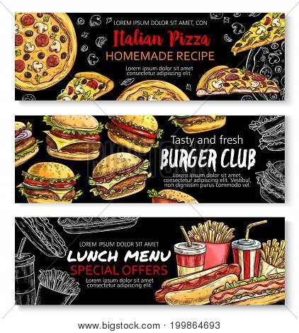 Fast food burger, pizza and lunch menu special offer chalkboard banner set. Hamburger, pizza, cheeseburger, hot dog, french fries and soda takeaway dish sketches for fast food restaurant design