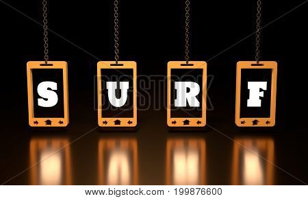 Surf text on abstract phone screen hanging from a chain. 3D rendering
