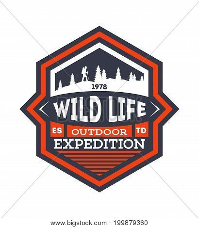 Wildlife expedition vintage isolated badge. Summer camp symbol, mountain and forest explorer, touristic camping label, nature recreation vector illustration.