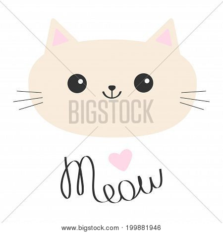 Cat head icon. Cute funny cartoon character. Meow lettering text. Pink heart. Happy emotion. Kitty Kitten Whisker Baby pet collection. White background. Isolated. Flat design. Vector illustration