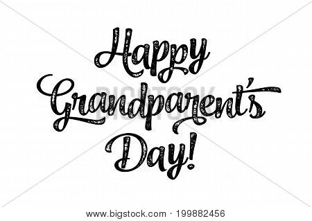 Happy Grandparent's Day, banner. Beautiful greeting scratched calligraphy black text word. Hand drawn invitation print design. Handwritten modern brush lettering white background isolated vector