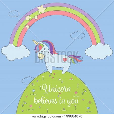 Cute unicorn and rainbow with stars and clouds greeting card. Magical unicorn vector illustration poster