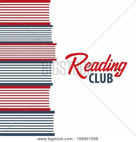Banner Reading Club. Stack Of Books. Vector Illustration.