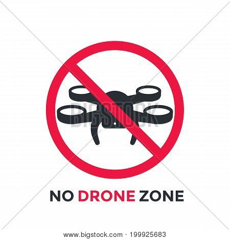 No drone zone, vector restrictive sign, eps 10 file, easy to edit