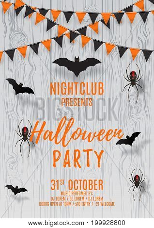 Vector flyer for halloween party. Vector illustration with black paper bats and spiders. Beautiful poster with festive orange and black garland on wooden texture. Invitation to nightclub.