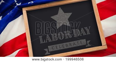 Labor day celebrate text and star shape American flag against blank slate on national flag
