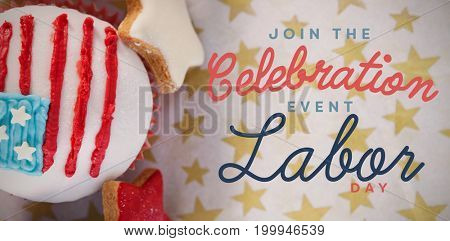 Digital composite image of join celebratio event labor day text against decorated cupcake and cookies arranged on table