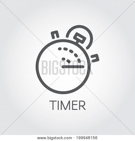 Timer outline icon. Mono stroke linear label. Lunch time, countdown cooking, fast delivery and accuracy concept pictograph. Vector illustration