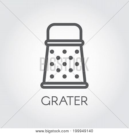Grater line icon. Simplicity kitchen and cooking graphic contour logo. Vector image on a gray background. Thin linear pictogram