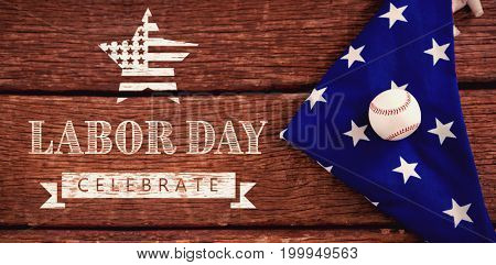 Labor day celebrate text and star shape American flag against baseball on an american flag