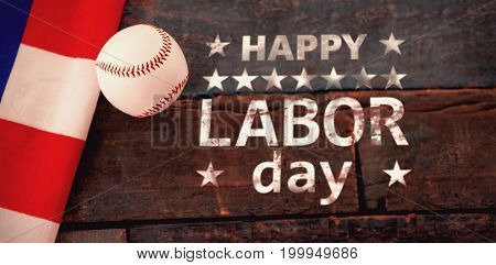 Poster of happy labor day text against baseball ball and american flag on table