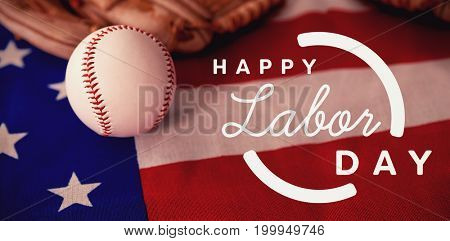 Digital composite image of happy labor day text with blue outline against baseball and gloves on an american flag