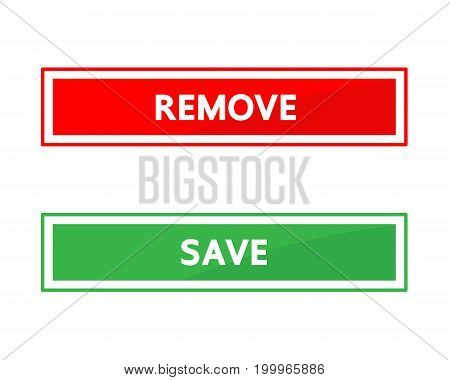 Remove and save  button vector design .
