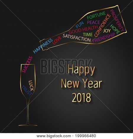 Colorful and modern Happy New Year 2018 vector illustration: Champagne bottle pours colored typography wishes for the new year into a champagne glass.