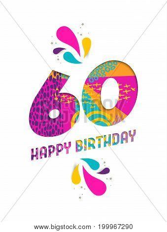 Happy Birthday 60 Year Paper Cut Greeting Card