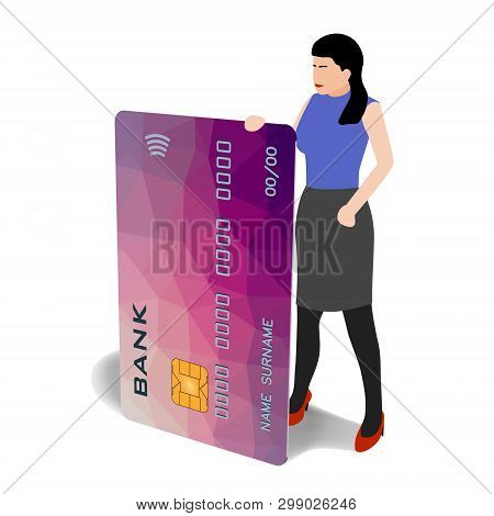 Woman With A Big Credit Card With Paywave Paypass. Vector Isometric Clip-art In Cartoon Style. Good