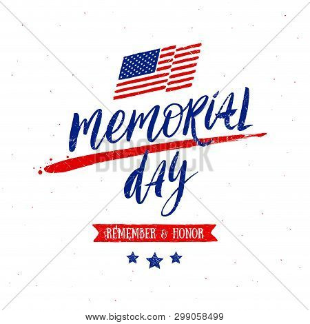 Memorial Day Vector Illustration With Handwritten Lettering.  Design For Poster, Greeting Card, Bann