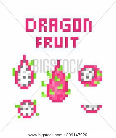Set Of 8 Bit Pixel Art Pink Dragon Fruit (pitaya; Pitahaya) Symbols Isolated On White Background. Ex