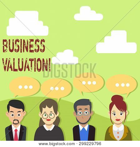 Handwriting text Business Valuation. Concept meaning determining the economic value of a whole business Group of Business People with Blank Color Chat Speech Bubble with Three Dots. poster