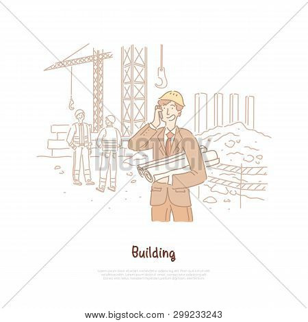 Building Industry, Engineer, Foreman, Builder Profession, Young Architect Talking On Phone, Holding