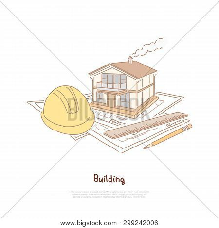Building Construction Industry, Real Estate Agency, Modern House Model On Project Drafts, Property I