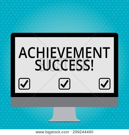 Handwriting Text Achievement Success. Concept Meaning Status Of Having Achieved And Accomplished An