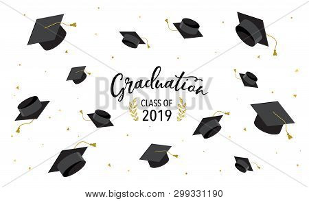 Graduate Class Of 2019. Caps And Confetti On A White Background. Hats Thrown Up, Vector Illustration